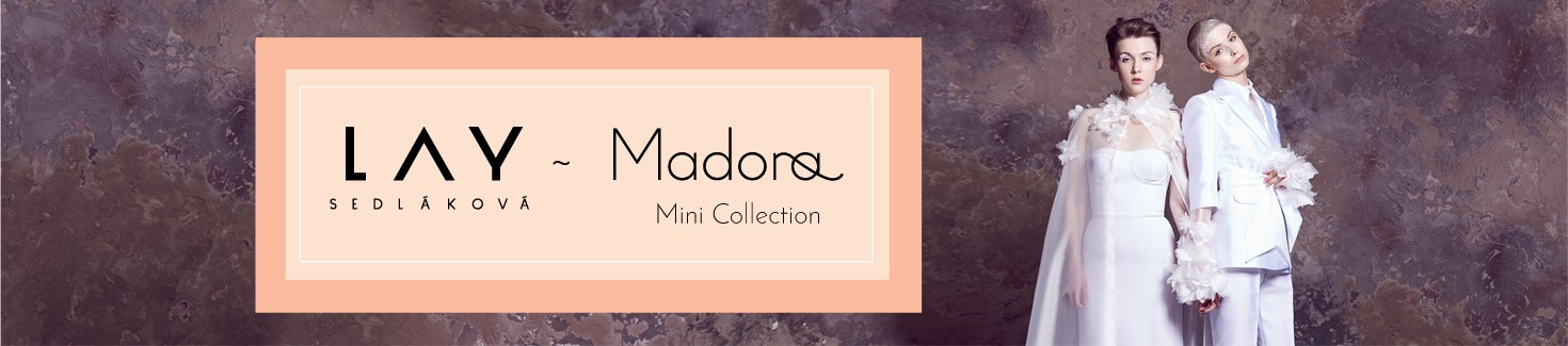 Madora x Lay Sedláková Mini Collection